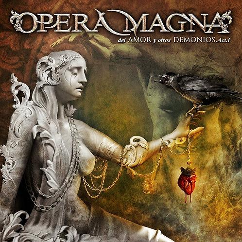 OPERA MAGNA - Del Amor y Otros Demonios