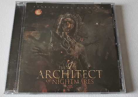 THE ARCHITECT OF NIGHTMARES - FEARING THE UNKNOWN