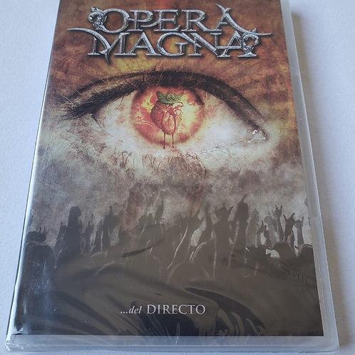 OPERA MAGNA - Del Directo