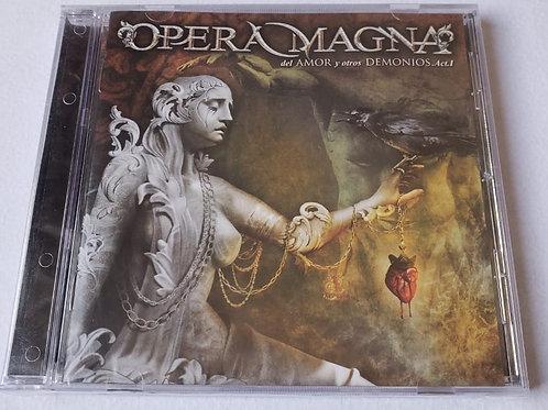 OPERA MAGNA - Del Amor y Otros Demonios Part.1