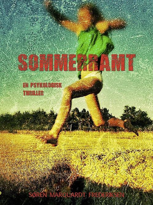 Sommerramt - en psykologisk thriller