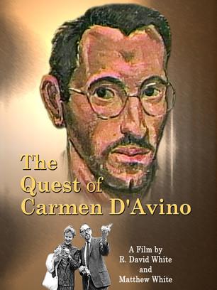 The Quest of Carmen D'Avino Documentary