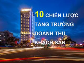 10 Chiến Lược Giá Giúp Tăng Trưởng Doanh Thu Khách Sạn.