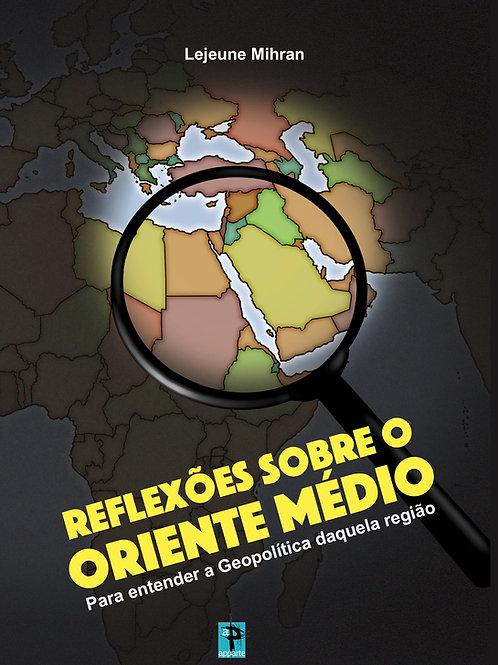 Reflexões sobre o Oriente Médio
