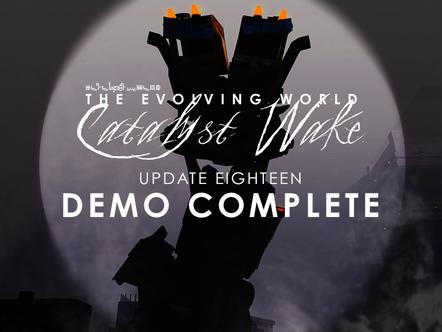 Catalyst Wake - Update 18
