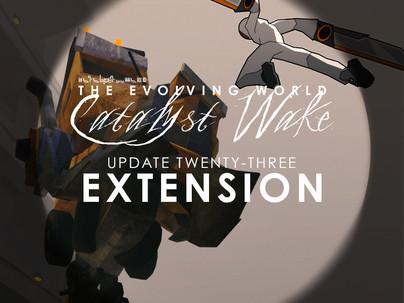 Catalyst Wake - Update 23