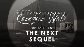 Catalyst Wake - Update 10