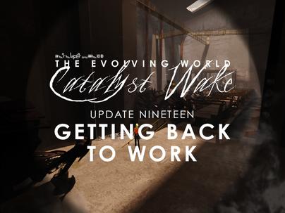 Catalyst Wake - Update 19