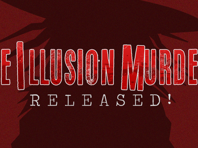 The Illusion Murders Released!