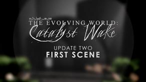 Catalyst Wake - Update 02