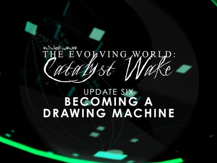 Catalyst Wake - Update 06