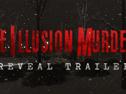 Methods: The Illusion Murders Announced!