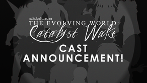 Catalyst Wake Cast Announcement!