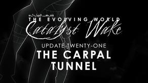 Catalyst Wake - Update 21