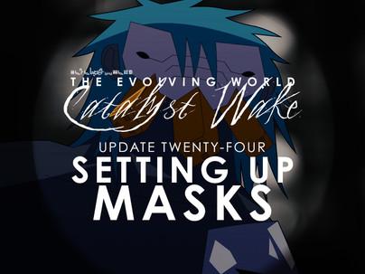 Catalyst Wake - Update 24