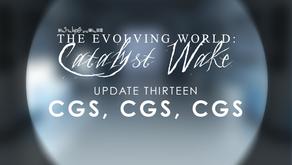 Catalyst Wake - Update 13