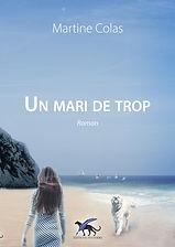 UN MARI DE TROP 1e - Martine COLAS.jpg