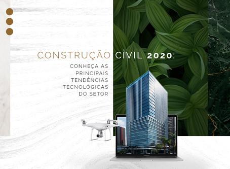 Construção civil 2020: conheça as principais tendências tecnológicas do setor