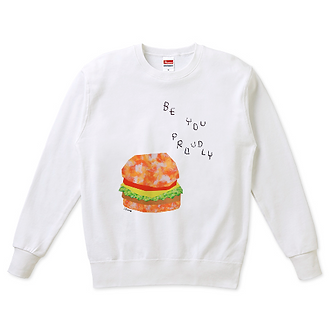 Be You Proudly Burger Sweatshirt