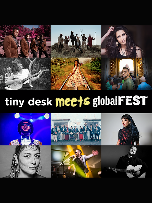 Tiny Desk Meets globalFEST tall.png