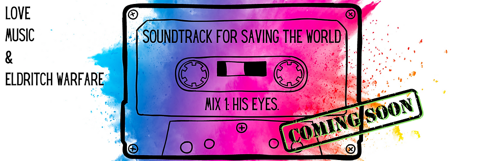 Soundtrack for Saving the World (9).png