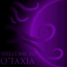 Welcome to Q'taxia