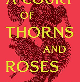 My Thoughts On A Court of Thorns and Roses by Sarah J. Maas