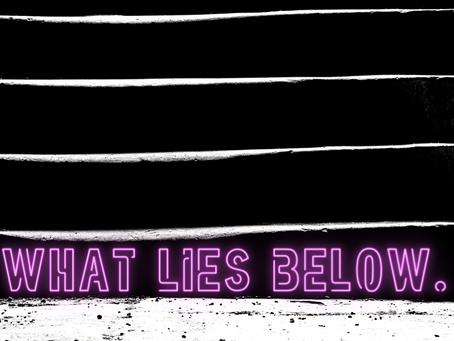 Episode 0: What Lies Below.