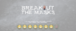 Breakout the Masks Banner Emoji  happy B