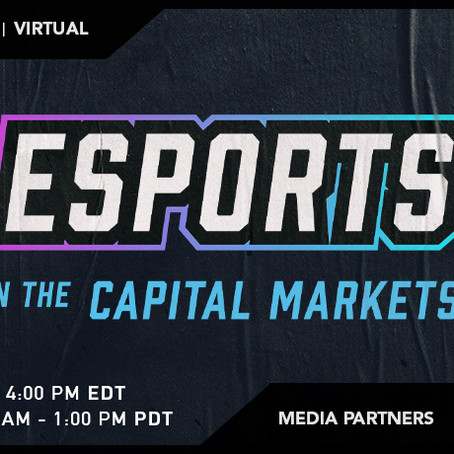 eSports in the Capital Markets - July 15, 2021 event.