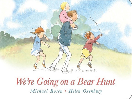 We're Going on a Bear Hunt retold by Michael Rosen