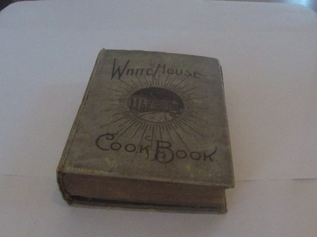 Into the Collections: White House Cook Book