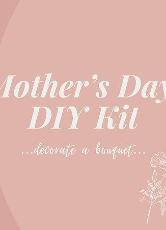 Mother's Day DIY Kit