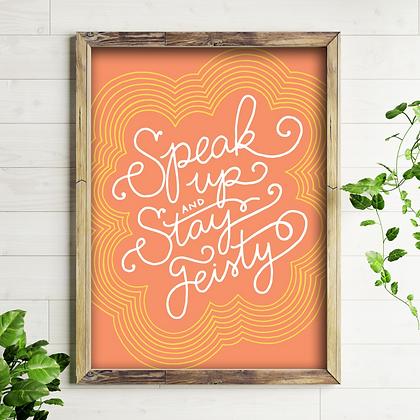 """""""Speak Up"""" 8x10 Art Print - Unframed"""