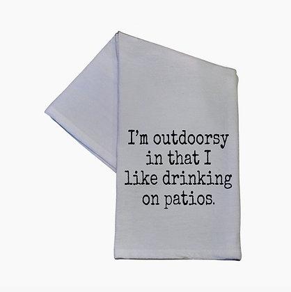I'm Outdoorsy I Like Drinking On Patios 16 x 24 Hand Towel
