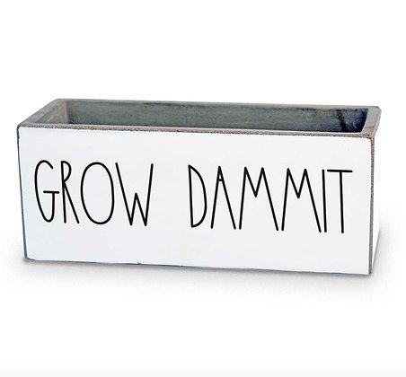 Grow Dammit Succulent Pot