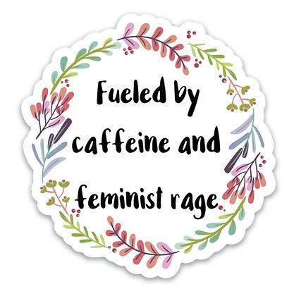 Fueled by Caffeine And Rage Vinyl Sticker
