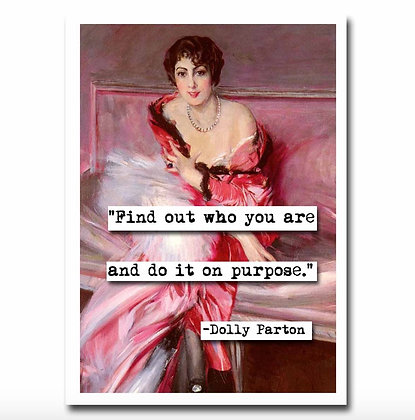 Dolly Parton Purpose Greeting Card
