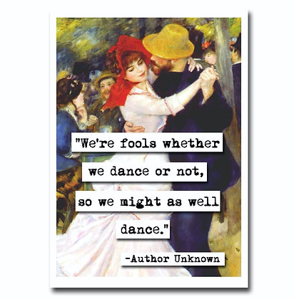 Might As Well Dance Greeting Card
