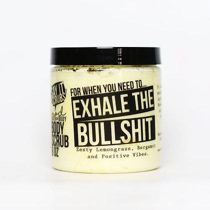Exhale The Bullshit Sugar Scrub