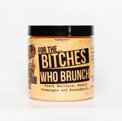 Bitches Who Brunch Sugar Scrub