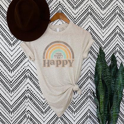 Think Happy Be Happy Graphic Tee