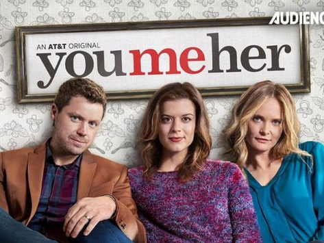 TV Show Review: You, Me Her Season 1 & 2 (NETFLIX)