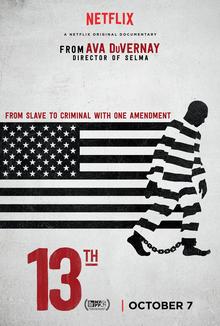 13TH A Documentary by Ava DuVernay