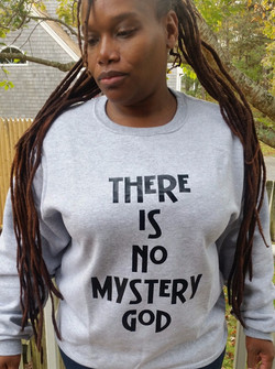 THERE IS NO MYSTERY GOD