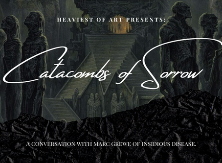 Catacombs of Sorrow: A Conversation With Marc Grewe of INSIDIOUS DISEASE