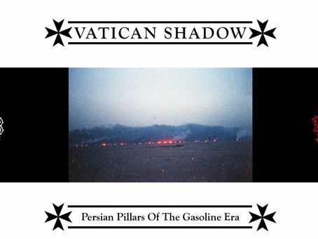 Hizbollah Locust Furnace: VATICAN SHADOW - Persian Pillars of the Gasoline Era Review