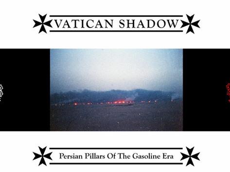 Hizbollah Locust Furnace: VATICAN SHADOW - Persian Pillars of the Gasoline Era Review