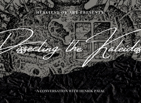 Dissecting the Kaleidoscope: A Conversation with HENRIK PALM