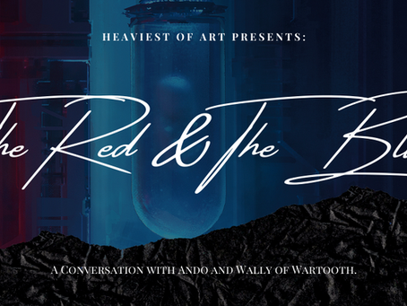 The Red & The Blue: A Conversation With Ando and Wally of WARTOOTH